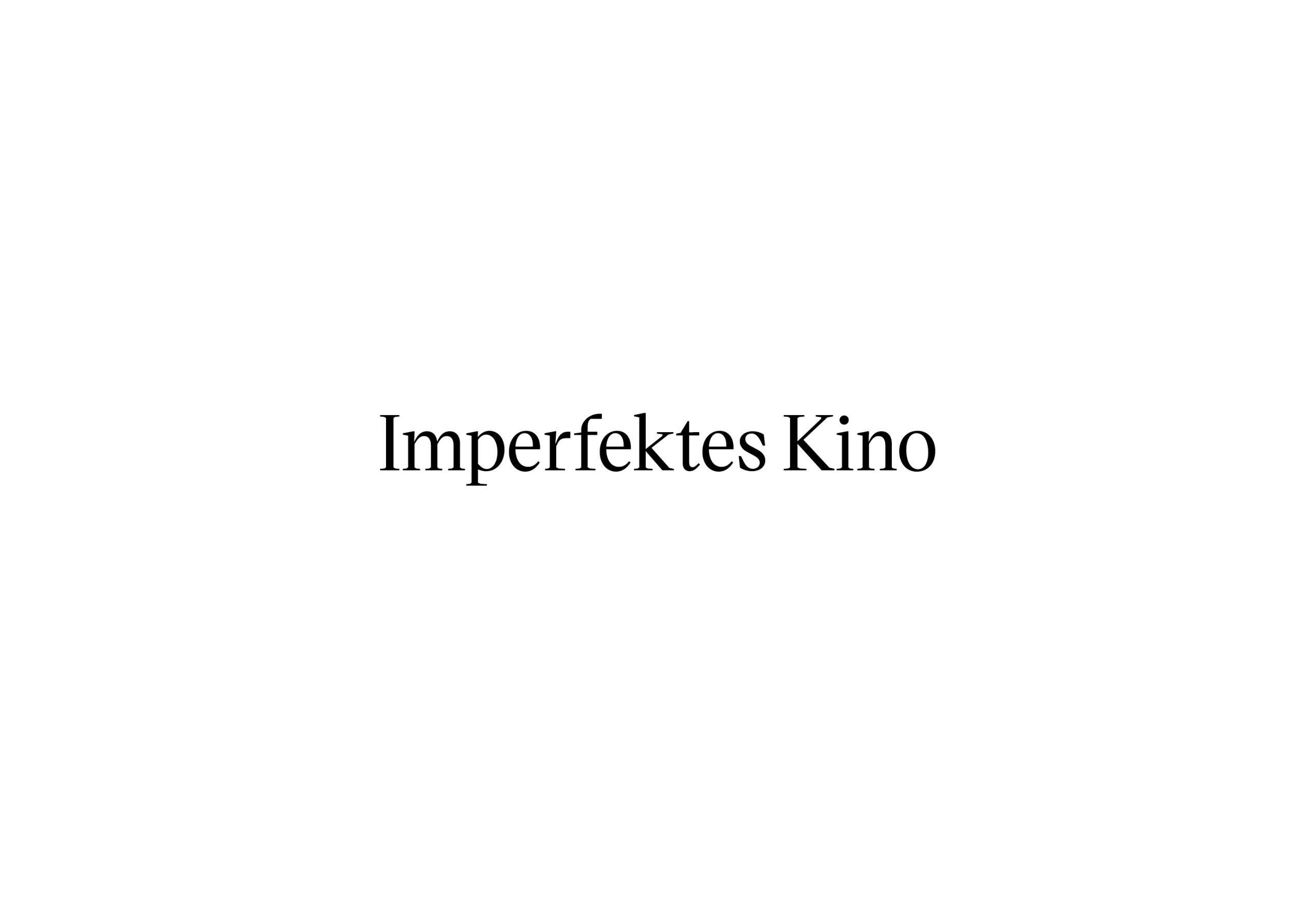 Imperfekts Kino